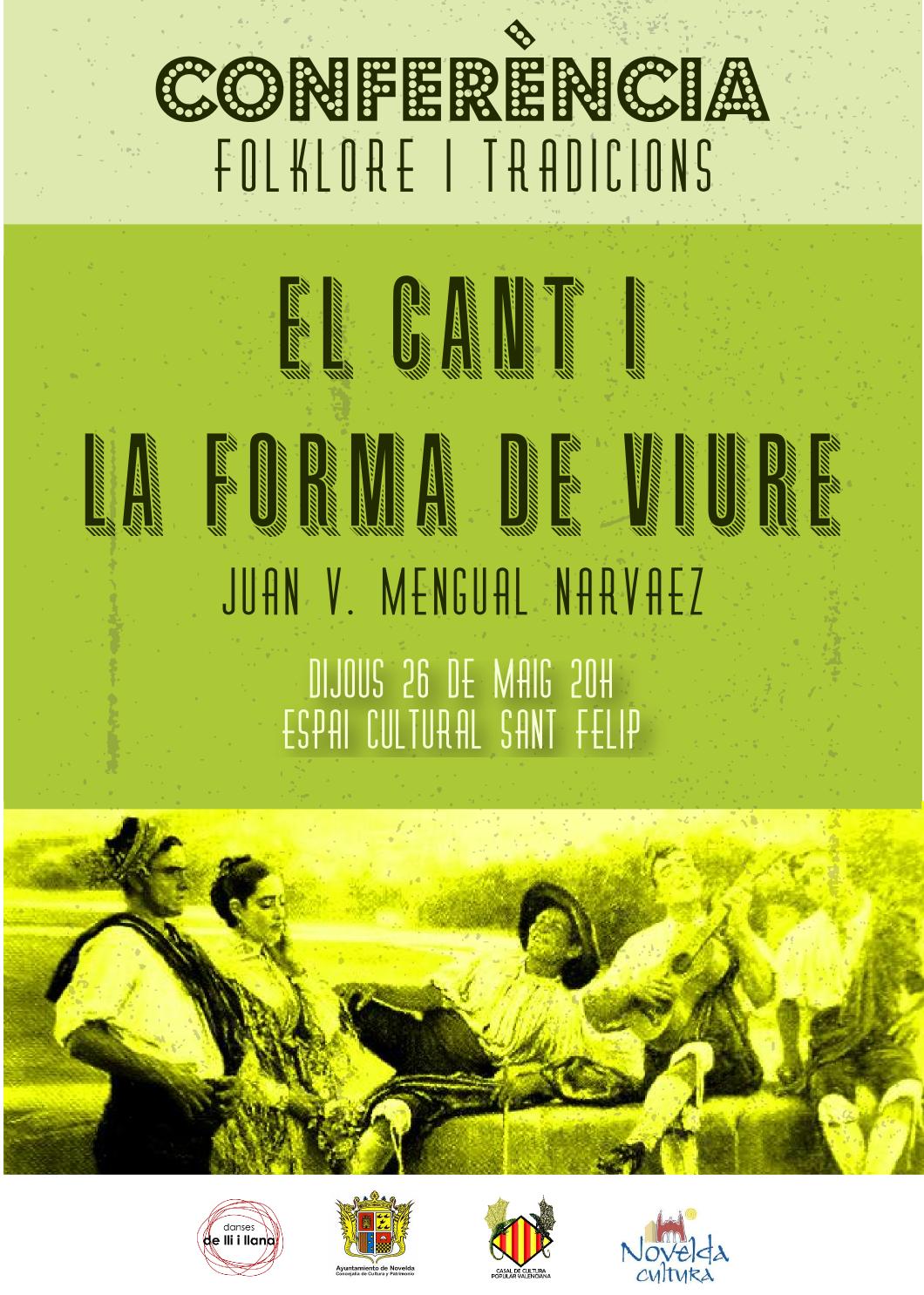 """""""El cant i la forma de viure"""". Conferencias de Folclore y tradición"""