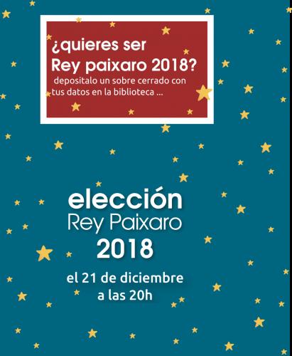 Elección del Rey Paixaro de 2018